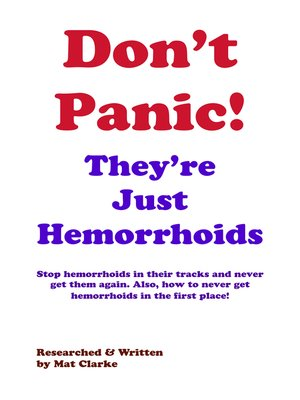 cover image of Don't Panic They're Just Hemorrhoids